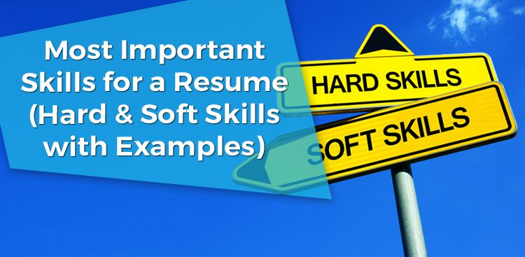 most important skills for resume hard soft and unloader parse your describe customer Resume Resume Hard And Soft Skills