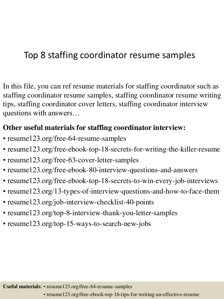 top staffing coordinator resume samples cover letter top8staffingcoordinatorresumesamples Resume Staffing Coordinator Resume Cover Letter