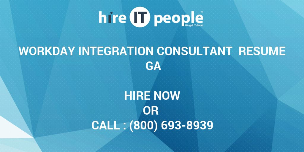 workday integration consultant resume ga hire it people we get done law internship Resume Workday Consultant Resume