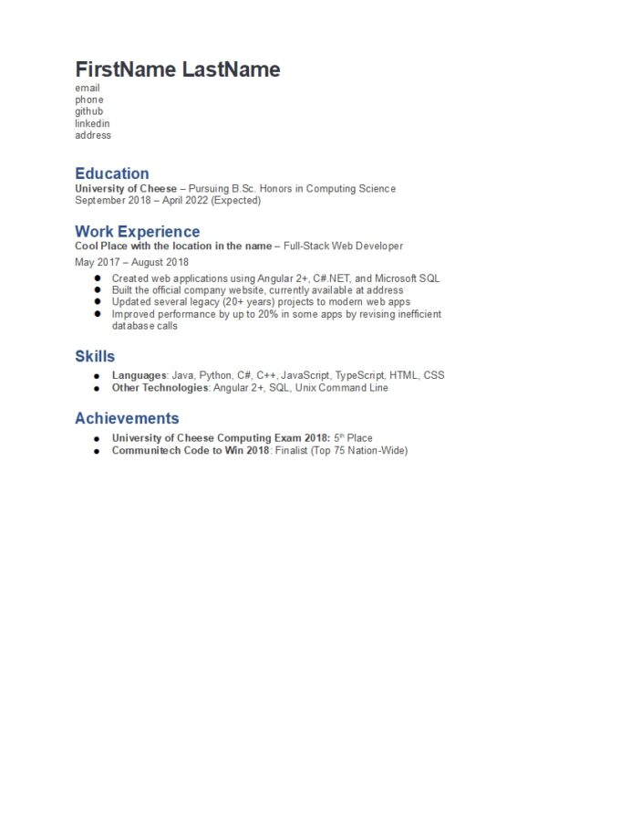first year comp sci student looking for swe internships can fill out my resume improve it Resume Resume For First Year Student