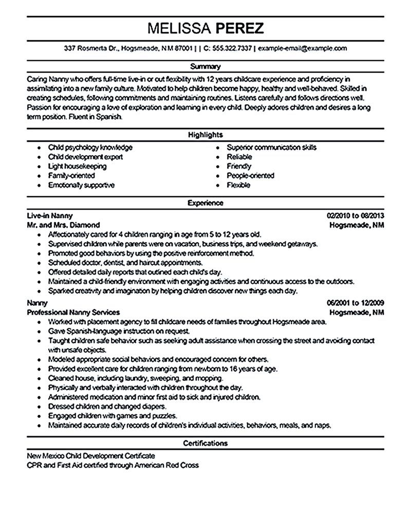 nanny resume examples are made for those professional with the experience in taking care Resume Resume Objective For Nanny Position