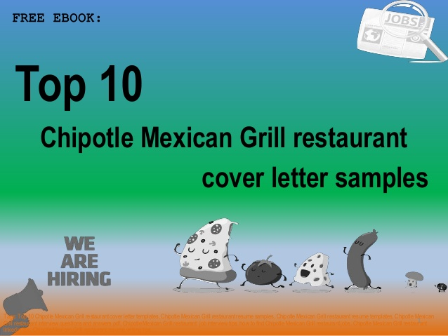 top chipotle mexican grill restaurant cover letter samples resume example account manager Resume Chipotle Resume Example